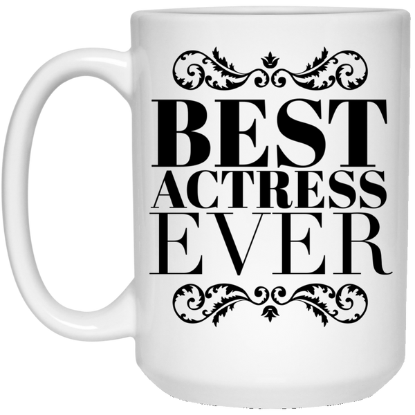 Best Actress Ever 15 oz. Mug