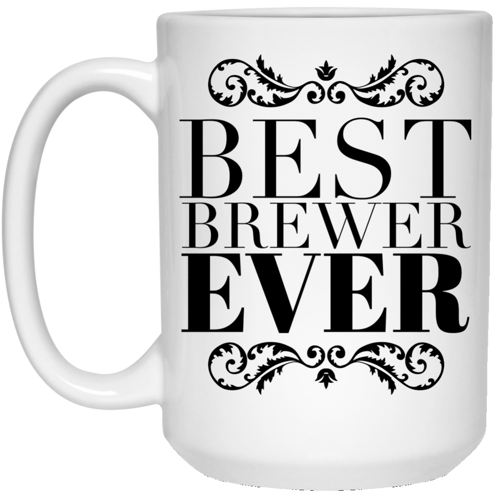Best Brewer Ever 15 oz. Mug