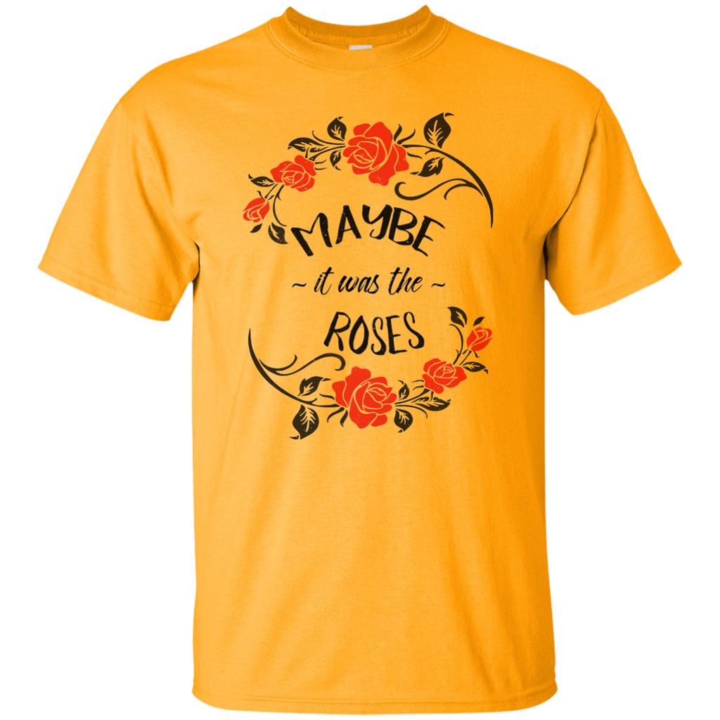Maybe Roses Ultra Cotton T-Shirt
