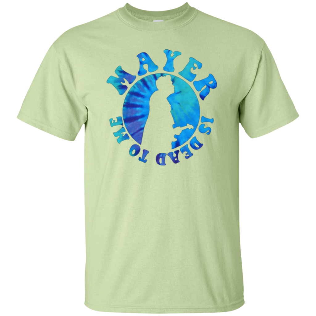 Overstock of Mayer Dead To Me Ultra Cotton T-Shirt