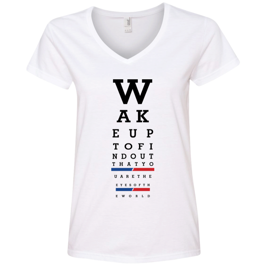 Wake up eye chart Ladies' V-Neck T-Shirt