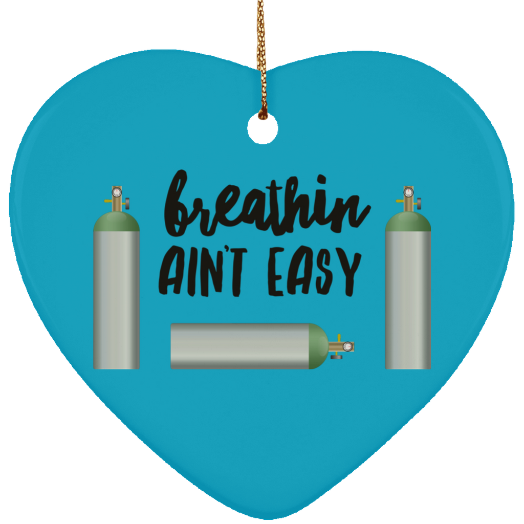 Breathin Ain't Easy Christmas Tree Ornament
