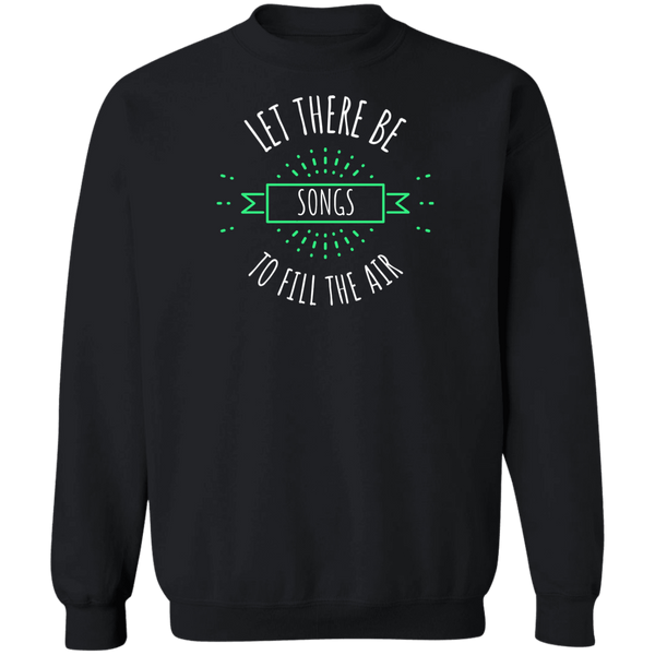 Let There Be Songs Pullover Sweatshirt  8 oz.
