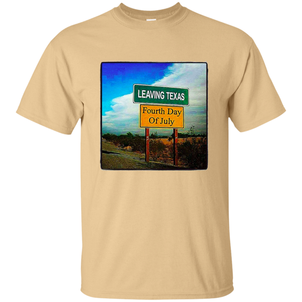 Leaving Texas Ultra Cotton T-Shirt