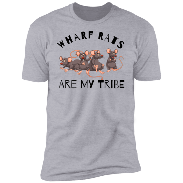 Wharf Rats Are My Tribe Premium Cotton T-Shirt