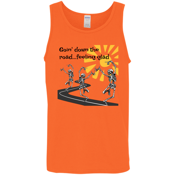 Goin' Down The Road Feeling Glad Cotton Tank Top