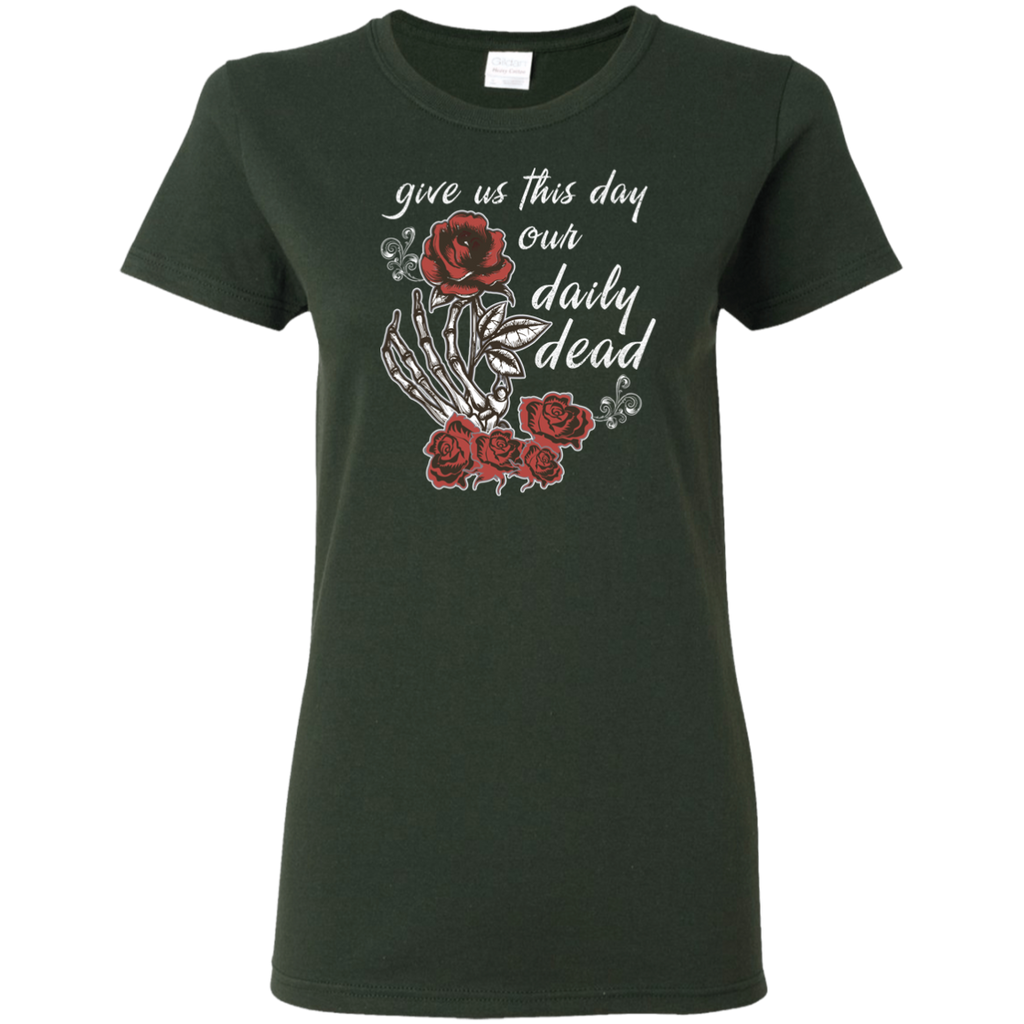 Daily Dead Rose Ladies T-Shirt