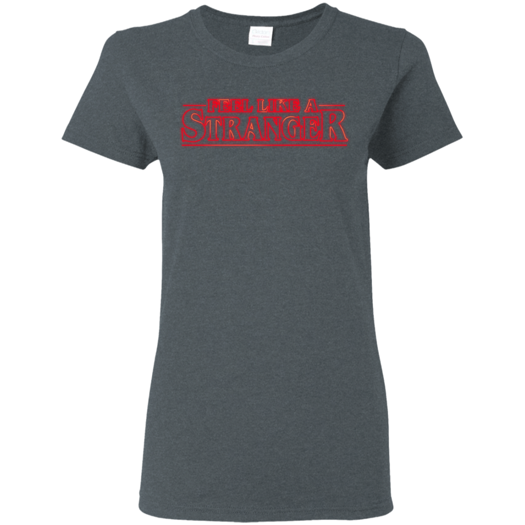 Feel Stranger Things Ladies T-Shirt