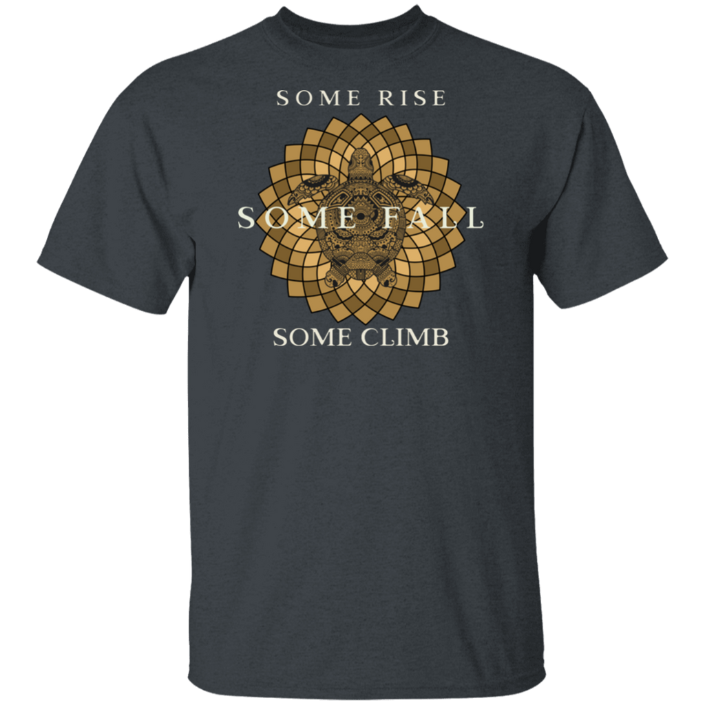 Some Rise Some Fall Ultra Cotton T-Shirt