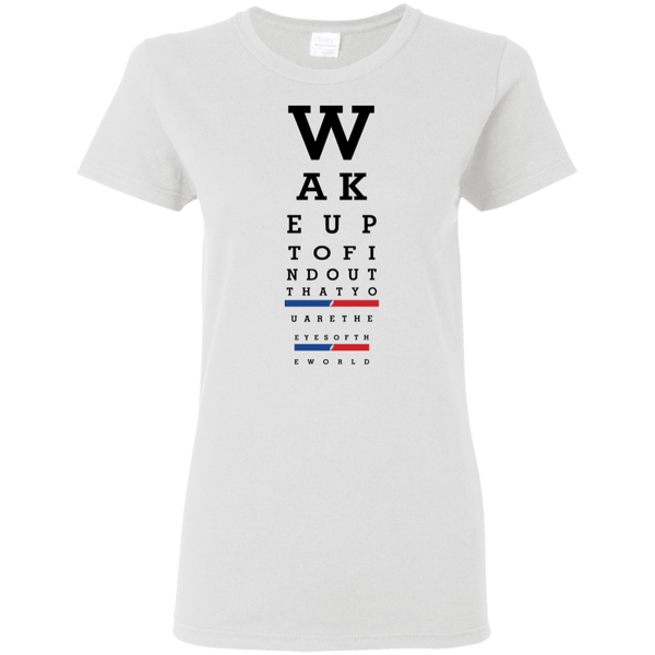 Overstock of Wake up eye chart Ladies T-Shirt Small