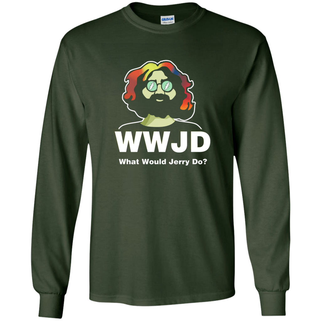 What Would Jerry Do Long Sleeve Ultra Cotton T-Shirt