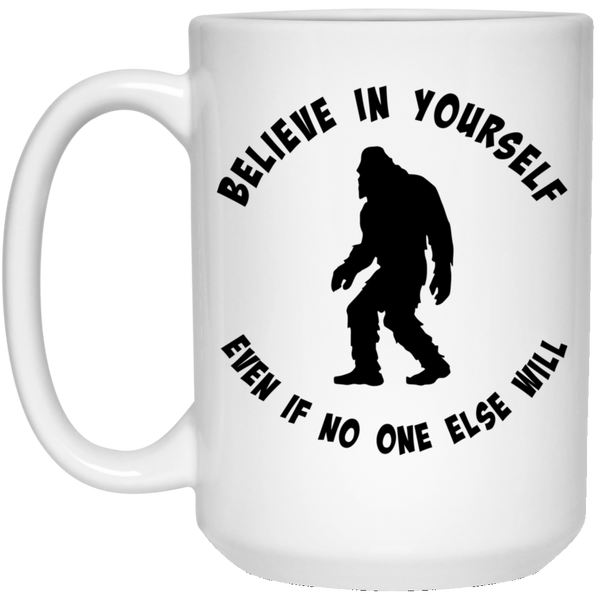 Inspirational Bigfoot 15 oz. Coffee Mug