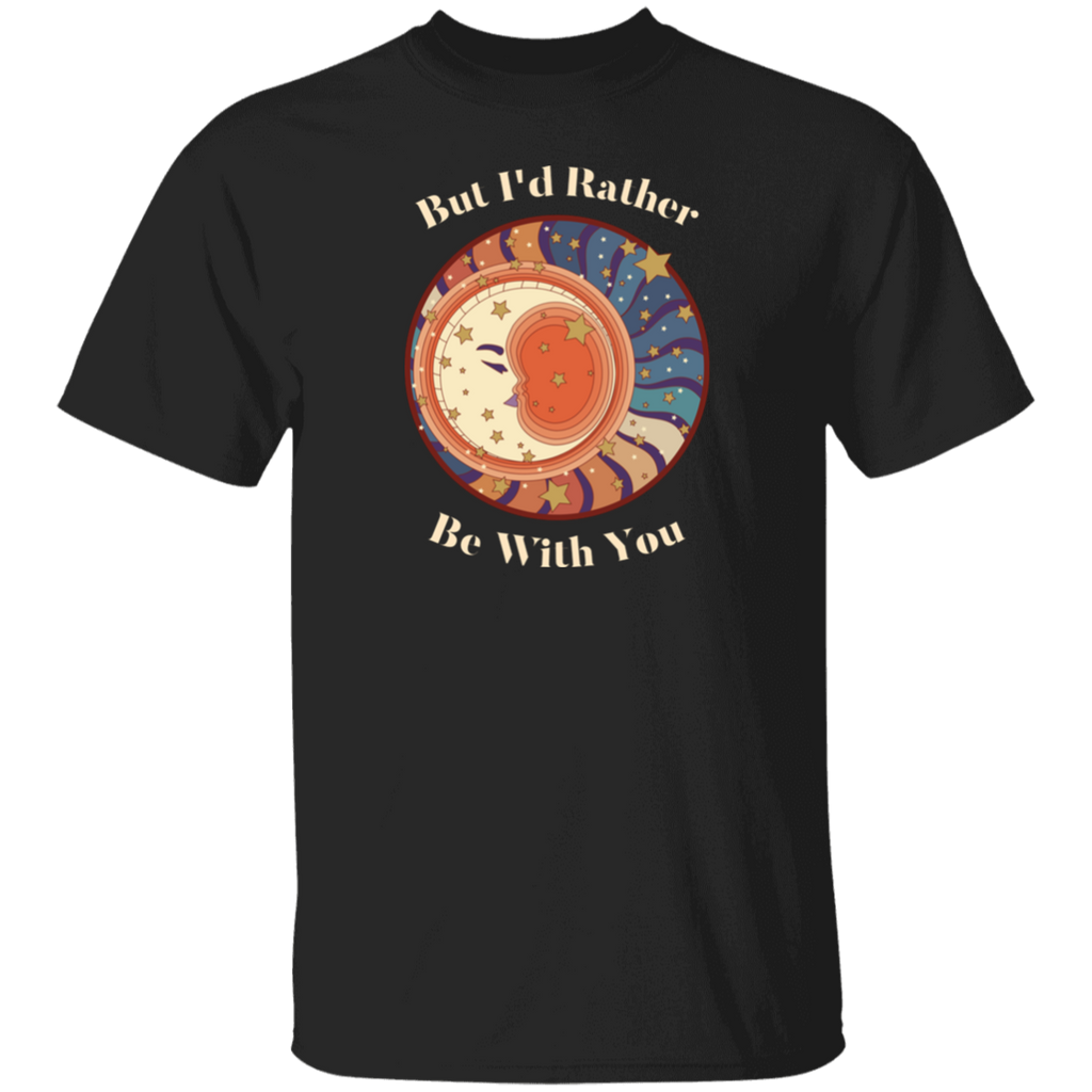 Rather Be With You Ultra Cotton T-Shirt
