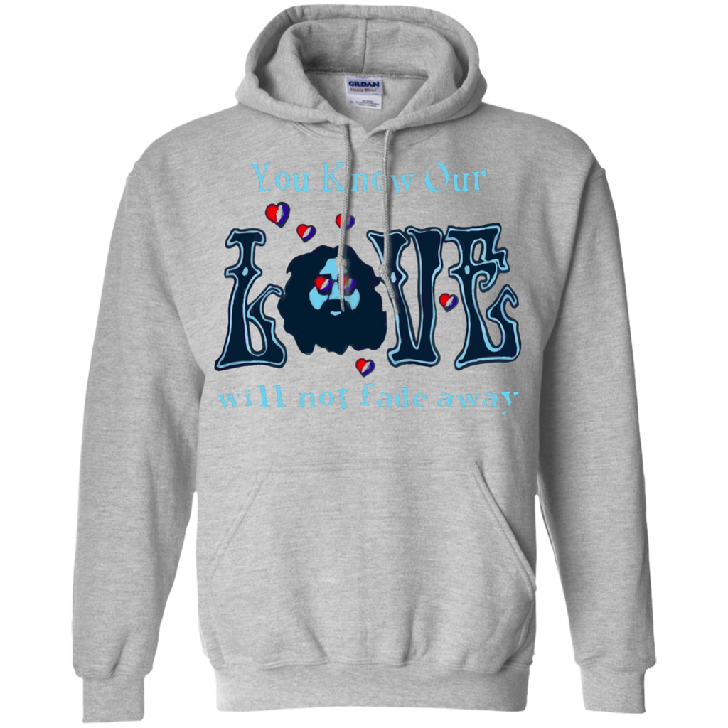 Love Not Fade Away Ultra Pullover Hoodie