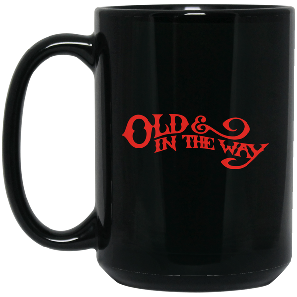 Old And In The Way 15 oz. Black Mug