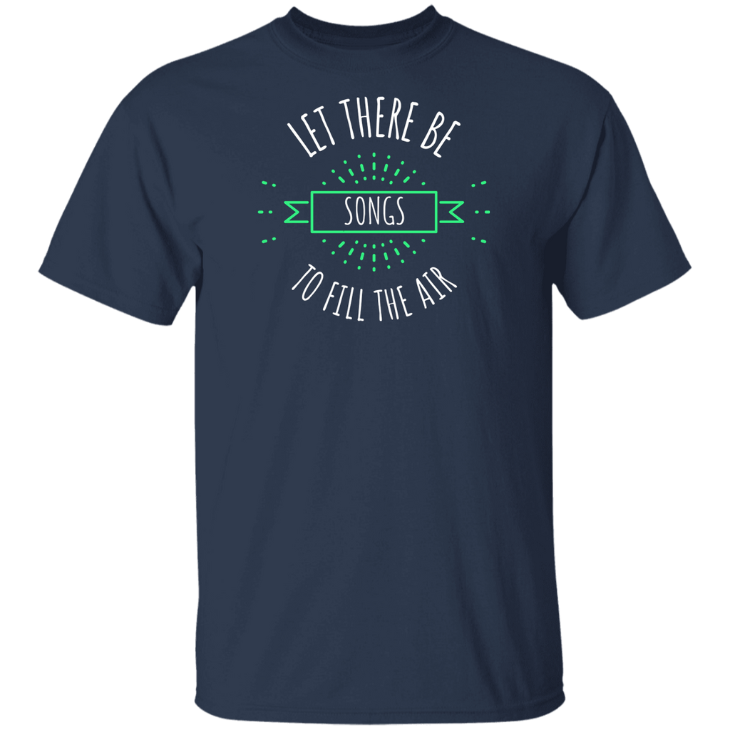 Let There Be Songs Ultra Cotton T-Shirt