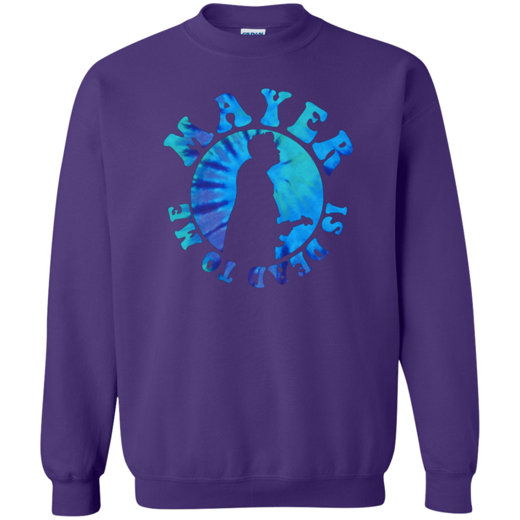Mayer Dead To Me Pullover Sweatshirt  8 oz.