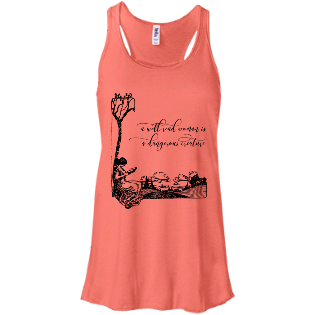 A Well-Read Woman Is A Dangerous Creature Flowy Racerback Tank