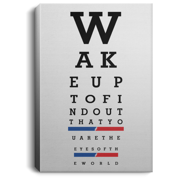 Wake Up Eye Chart Portrait Canvas .75 Inch Frame