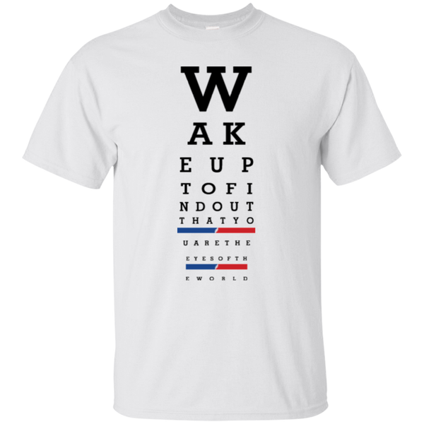 Wake Up Eye Chart Ultra Cotton T-Shirt