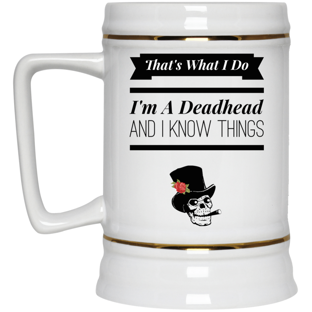 That's What I Do Beer Stein 22oz.