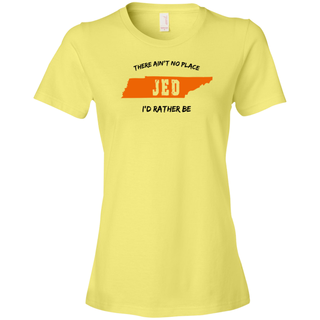 Aint No Place Jed Ladies Premium T-Shirt