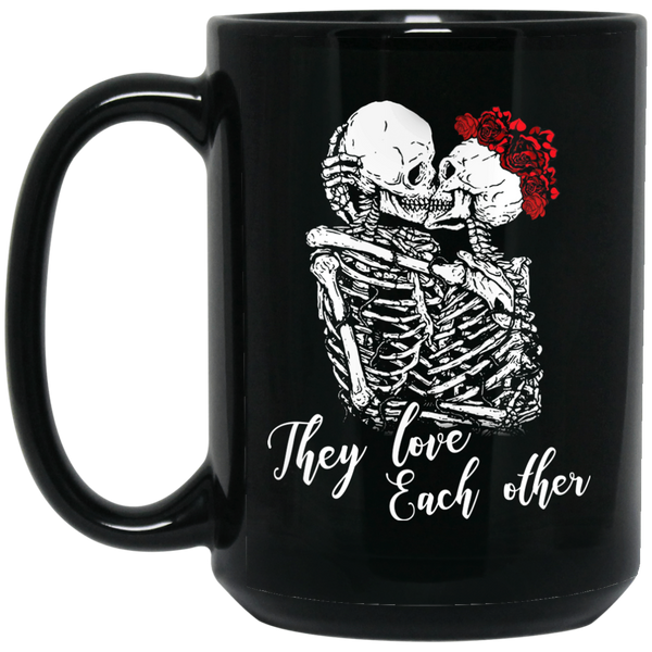 They Love 15 oz. Black Mug
