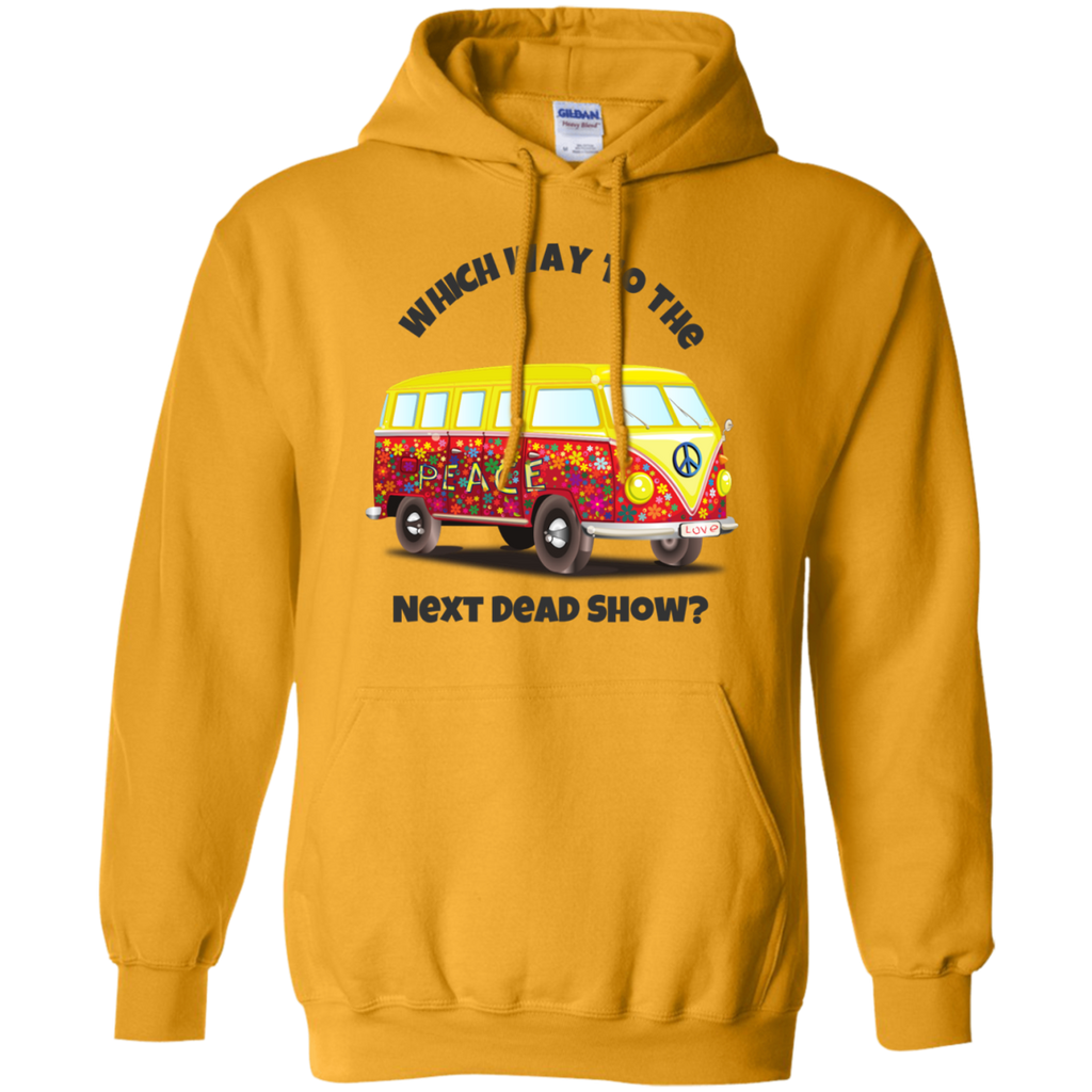 VW Bus Which Way To The Next Dead Show Pullover Hoodie