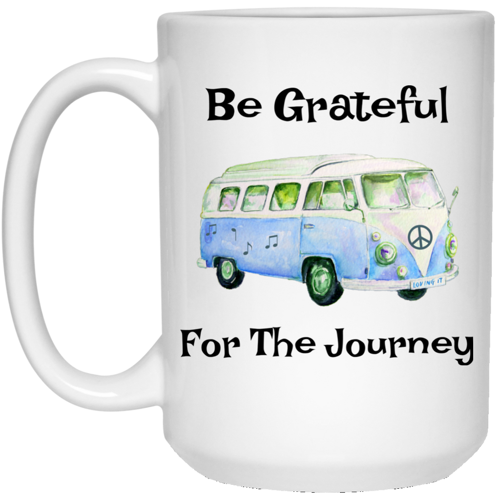 Be Grateful For The Journey VW Bus 15 oz. White Mug