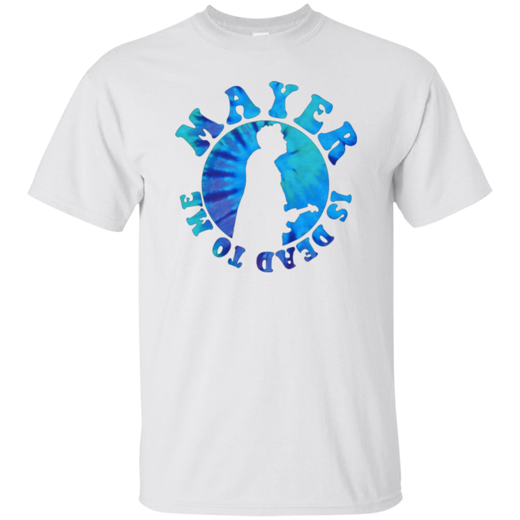 Mayer Dead To Me Ultra Cotton T-Shirt