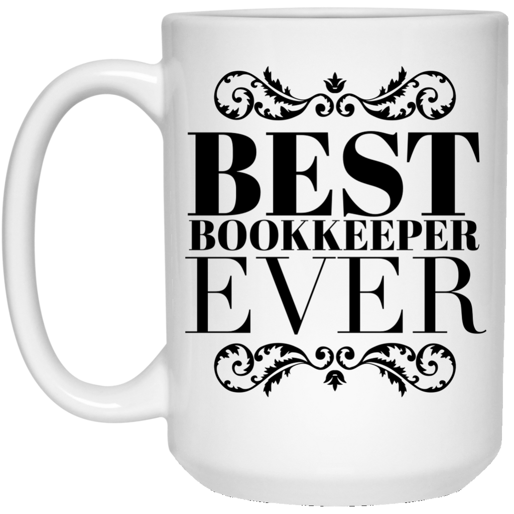 Best Bookkeeper Ever 15 oz. Mug