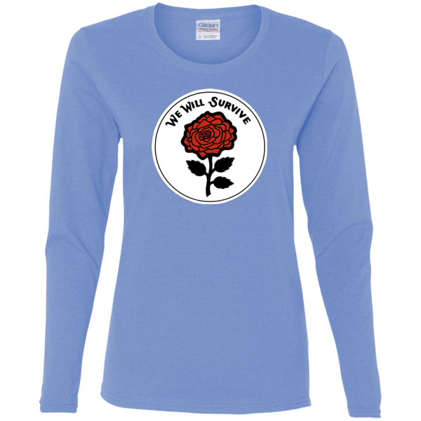 We Will Survive Ladies' Cotton Long Sleeve T-Shirt