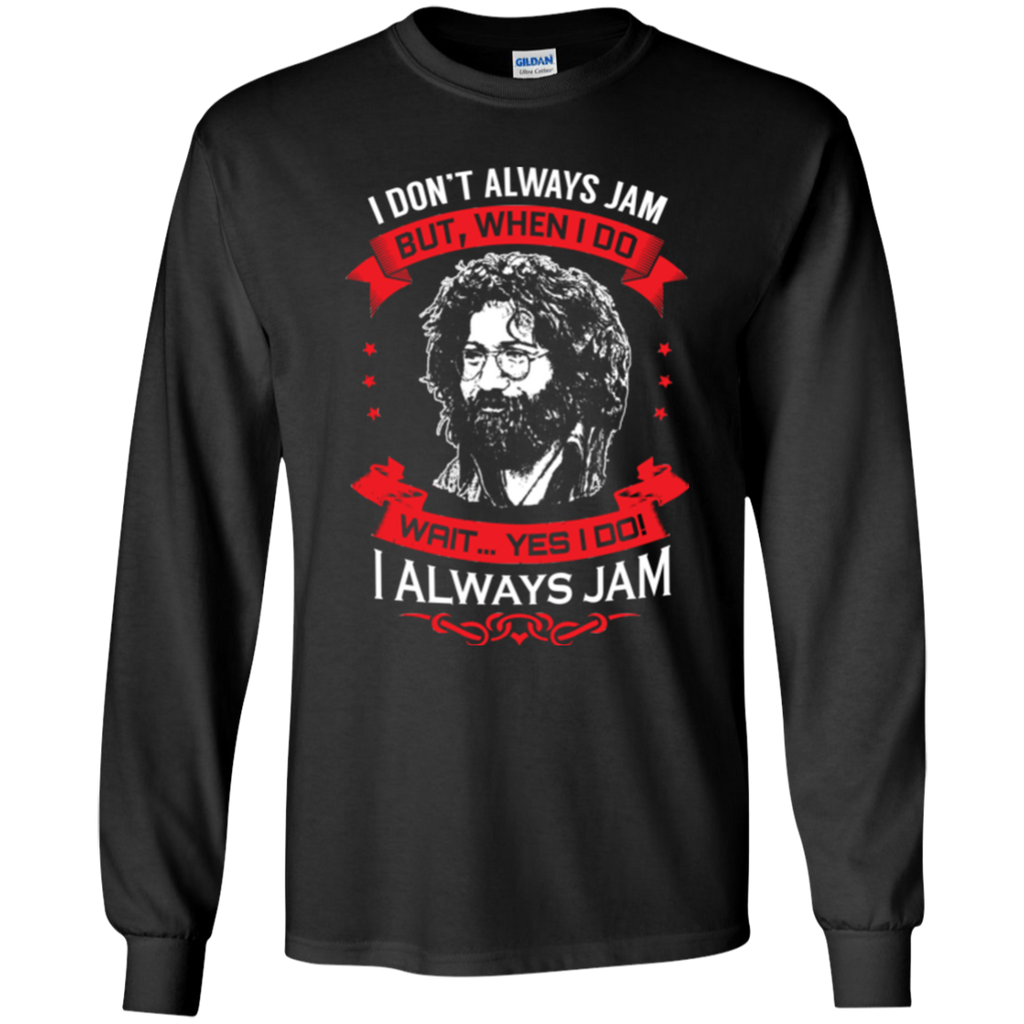 Jerry Always Jams Long Sleeve Ultra Cotton T-Shirt