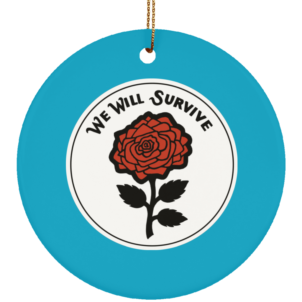 We Will Survive Circle Tree Ornament