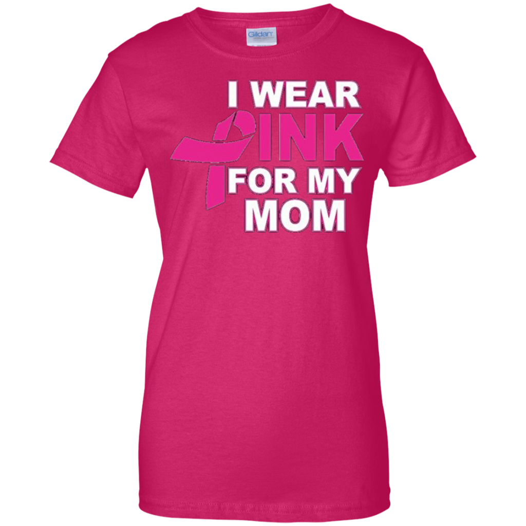 Pink For Mom Ladies' 100% Cotton T-Shirt
