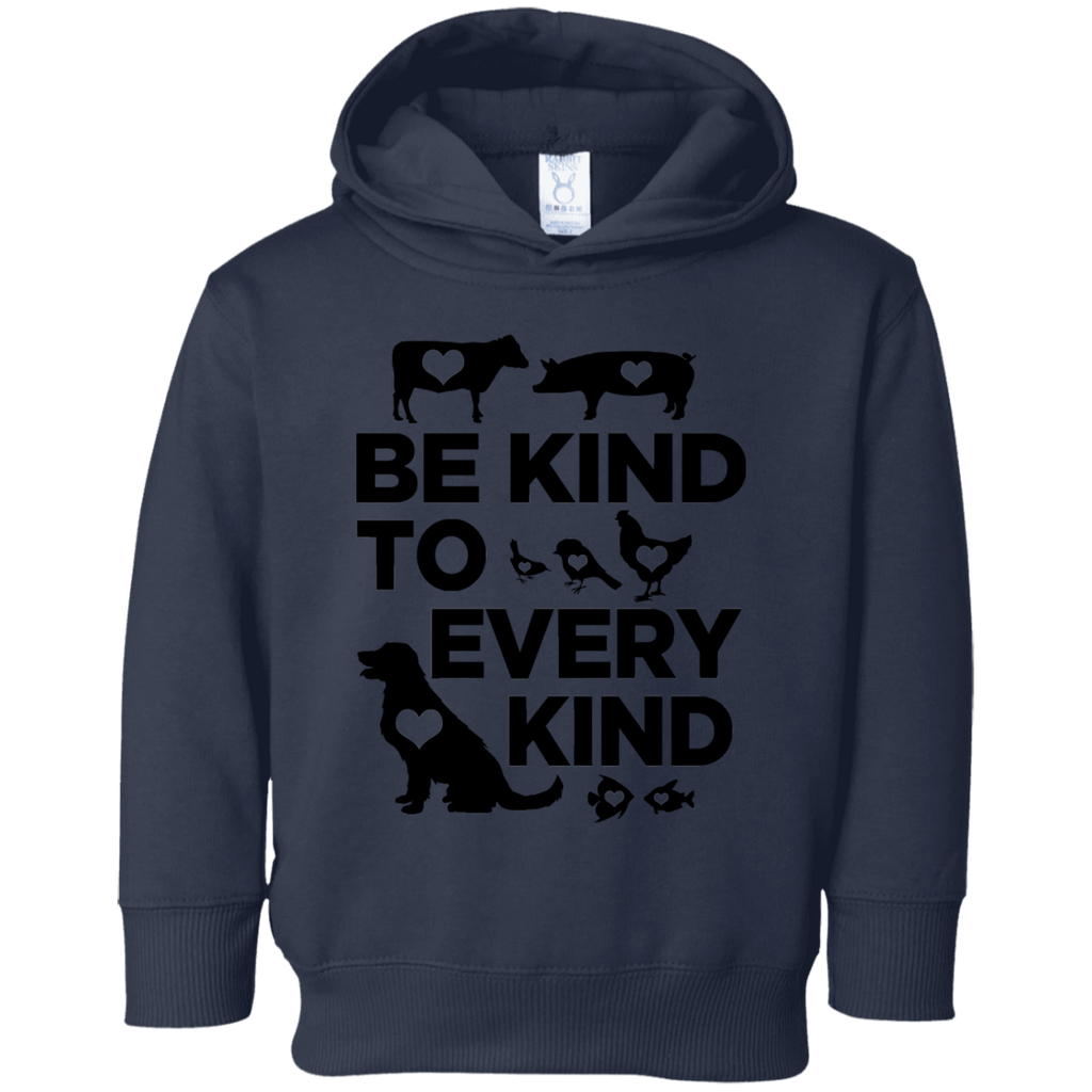 Be Kind To Every Kind Toddler Fleece Hoodie