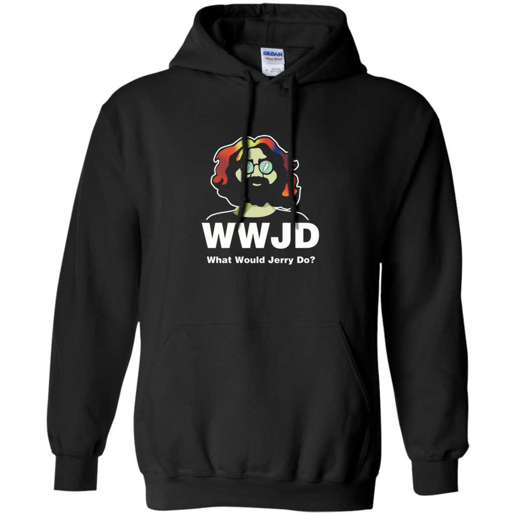 What Would Jerry Do Pullover Hoodie