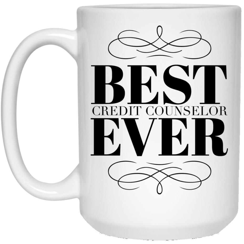 Best Credit Counselor Ever 15 oz. Mug