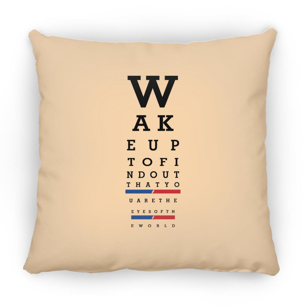 Wake Up Eye Chart  Square Pillow 16 Inches