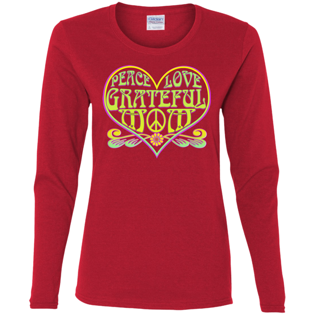 Peace Love Grateful Mom Ladies Cotton Long Sleeve T-Shirt