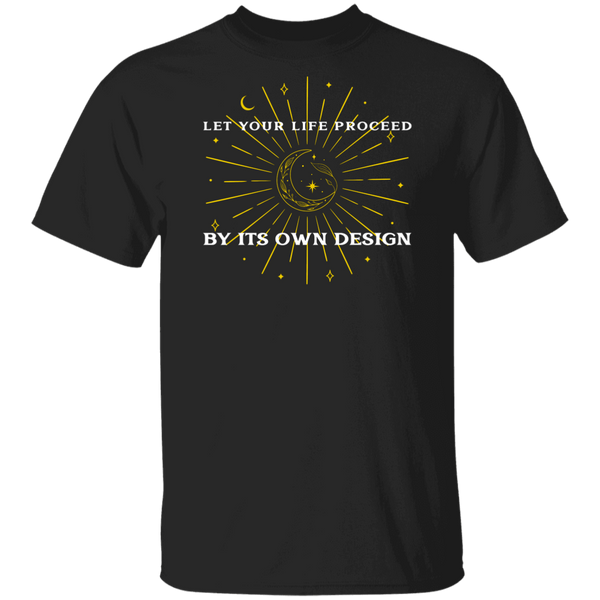 Let Your Life Proceed Ultra Cotton T-Shirt