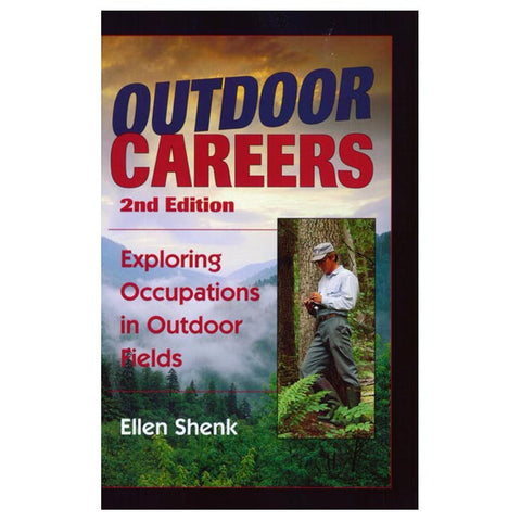 OUTDOOR CAREERS 2ND ED.