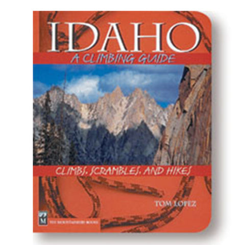 IDAHO:A CLIMBING GUIDE 2ND ED