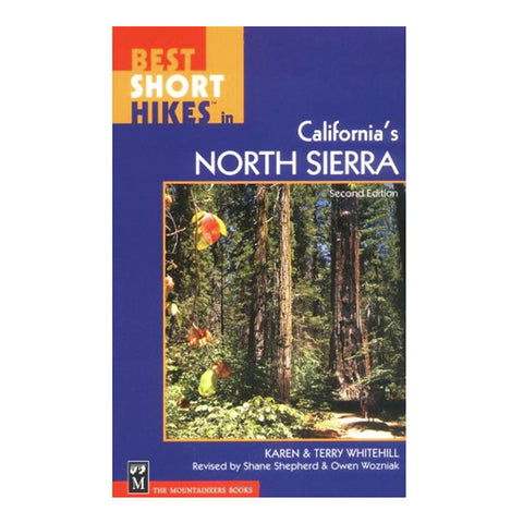 BEST SHORT HIKES:IN CA N.SIERR