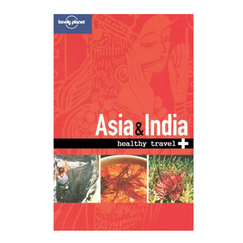 HEALTHY TRAVEL ASIA & INDIA 1