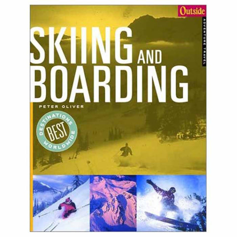 OUTSIDE ADV: SKIING & BOARDING
