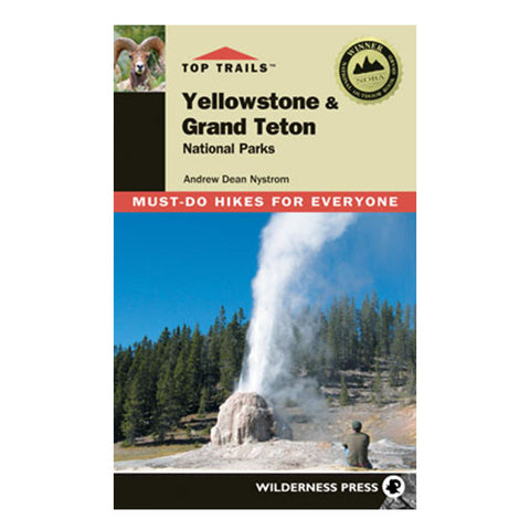 TOP TRAILS YELLOWSTONE/TETONS