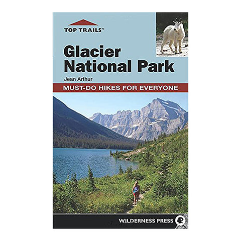 TOP TRAILS: GLACIER NAT PARK