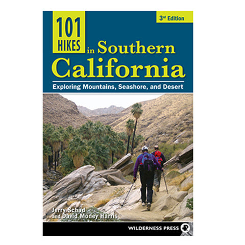 101 HIKES IN S CALIFORNIA