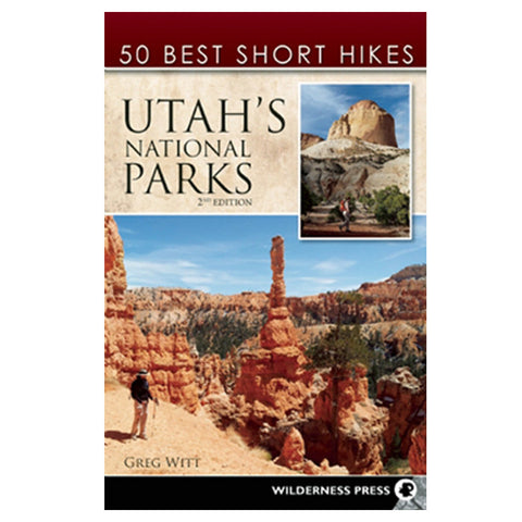 50 BEST SHORT HIKES UT N PARKS